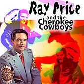 Ray Price and the Cherokee Cowboys (I Made A Mistake And I'm Sorry) de Ray Price