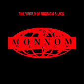 The World Of Monnom Black by Various Artists