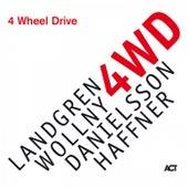 4 Wheel Drive de Nils Landgren, Michael Wollny, Lars Danielsson