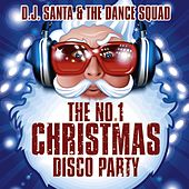 The No.1 Christmas Disco Party by DJ Santa