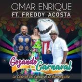 Gozando en Carnaval de Omar Enrique