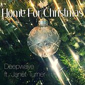 Home for Christmas (feat. Janet Turner) by Deep Wave