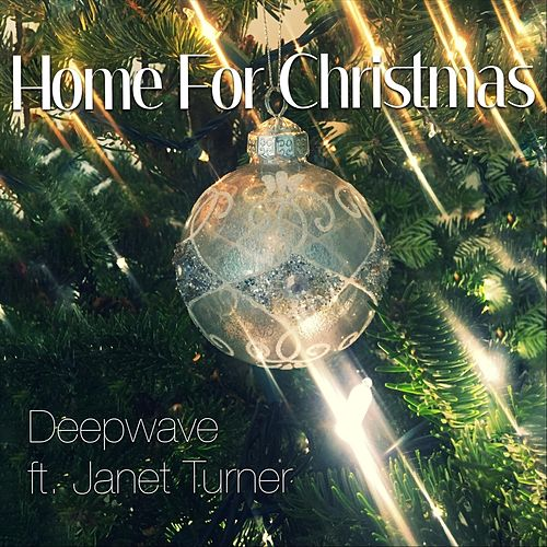 Home for Christmas (feat. Janet Turner) di Deep Wave