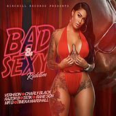 Bad & Sexy Riddim de Various Artists
