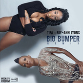 Big Bumper (Remix) de Tifa