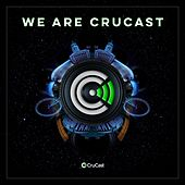 We Are Crucast von Various Artists