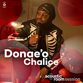 Chalice (Acoustic Room Session) by Donaeo
