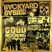 Sliver And Gold by Backyard Babies