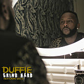 Grind Hard by Duffie