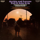 Archie and Lorene Tell it Like It Is by Archie Campbell and Lorene Mann