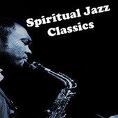 Spiritual Jazz Classics de Various Artists