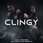 Clingy by Dub J