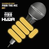 Pass The Mic by DJ Fixx
