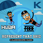 Represent That Shiz by DJ Fixx