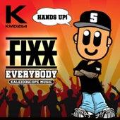 Everybody by DJ Fixx