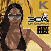 No Waiting (DJ Fixx Remix) by DJ Fixx