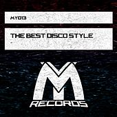The Best Disco Style by Various Artists