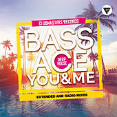 You & Me by Bass Ace
