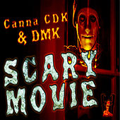 Scary Movie by Canna CDK