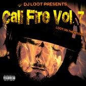 DJ Loot Presents: Cali Fire, Vol. 7 by DJ Loot