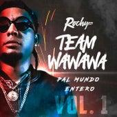 Team Wa Wa Wa Pal Mundo Entero, Vol. 1 de RochyRD