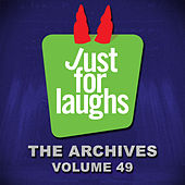 Just for Laughs: The Archives, Vol. 49 by Various Artists