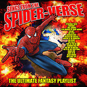 Songs From The Spider Verse - The Ultimate Fantasy Playlist de Various Artists