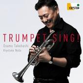 Trumpet Sing! by Osamu Takahashi