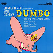 Walt Disney's Dumbo Also The Tootlepipers' Circus by Shirley Temple