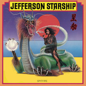 Spitfire (Remastered) von Jefferson Starship