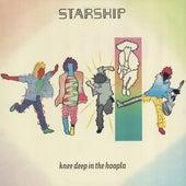 Knee Deep In The Hoopla de Starship