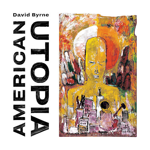 American Utopia (Deluxe Edition) by David Byrne
