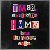 Hmmm (feat. Lil Yachty & Valee) by TM88 & Southside