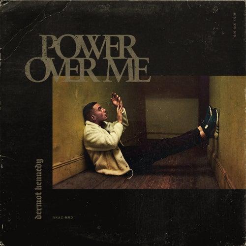 Power Over Me von Dermot Kennedy