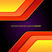 Binary de Sounds from the Ground