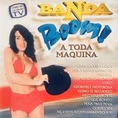 Banda Boom a Toda Maquina von Banda Boom