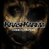 Zombie Christ de Krashkarma