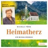 Heimatherz (Kriminalroman) by Nicola Förg
