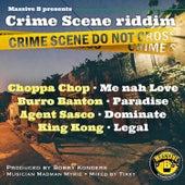 Massive B Presents: Crime Scene Riddim by Various Artists