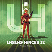 Unsung Heroes 12 - EP by Various Artists