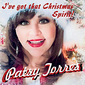 I've Got That Christmas Spirit by Patsy Torres