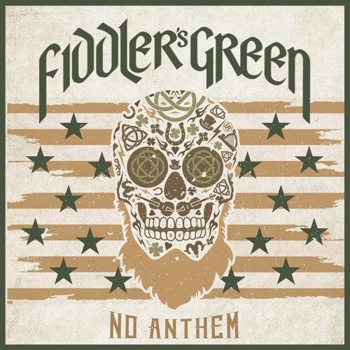 No Anthem von Fiddler's Green