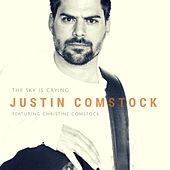 The Sky Is Crying (feat. Christine Comstock) by Justin Comstock