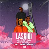 LasGidi(lagos My City) [feat. Dimss, Juwy Baby & Don Paapi] by Family And Friends