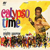 Calypso Time by The Mighty Sparrow
