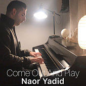 Come Out And Play (Piano Arrangement) de Naor Yadid