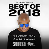 Erick Morillo Presents Best Of 2018 by Various Artists