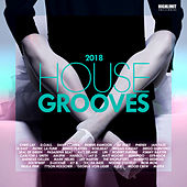 House Grooves 2018 - EP by Various Artists