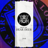 Dear Deer - Best Of 2018 - EP by Various Artists