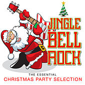 Jingle Bell Rock The Essential Christmas Party Selection by Various Artists